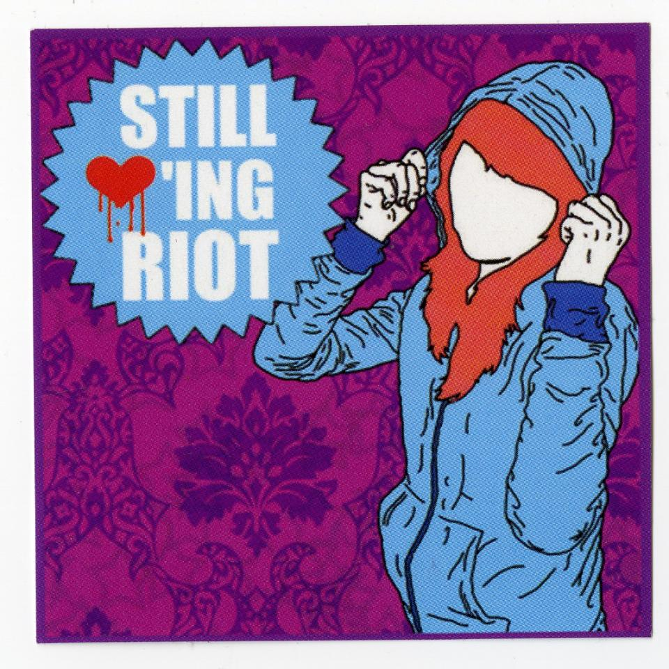 Still [Love] 'ing Riot