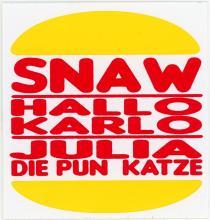 Snaw -- Hallo Karlo -- Julia Die Punk Katze