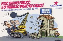 The images depict two older men in suits driving a crane with a wrecking ball attached. The wrecking ball is in motion after having put a hole into the side of a school, representing public education. The children in the school watch warily as the walls come crumbling down around them. The logo for Galiza Nova appears in the upper right hand corner.